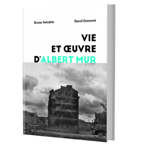 Vie et oeuvre d'Albert Mur - Bruno Avitabile David Demanet